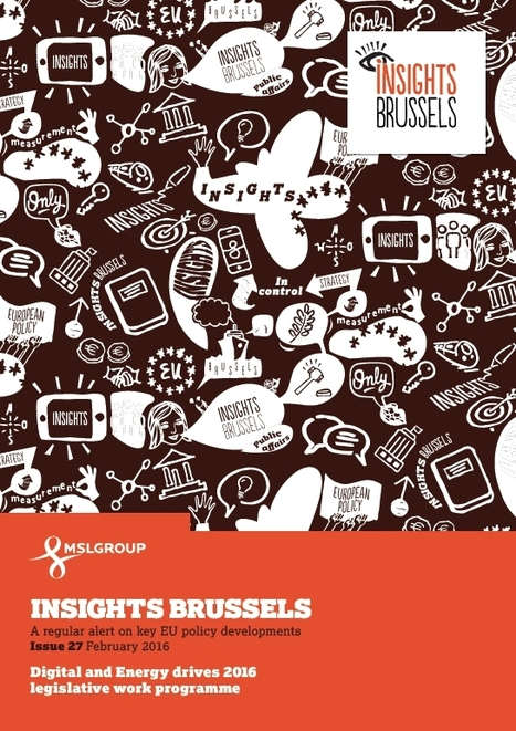 MSLGROUP - Insights Brussels - February 2016 | Public Relations | Scoop.it