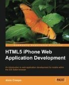 HTML5 iPhone Web Application Development - Free eBook Share | IT Books Free Share | Scoop.it