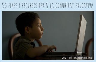 50 eines i recursos per a la comunitat educativa | Posts d'Educació i les TIC | Scoop.it