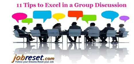 11 Tips to Excel in a Group Discussion (GD) | Latest Government Jobs Opening in India | Scoop.it