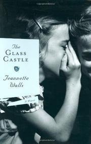 The Glass Castle, by Jeannette Walls | Creative Nonfiction : best titles for teens | Scoop.it