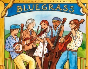 Putumayo Bluegrass Collection searches for new ears | WNMC Music | Scoop.it
