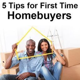 5 Tips for First Time Homebuyers | Local Records Office | Scoop.it