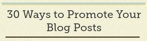 30 Places to Promote and Generate More Traffic to Your Blog Posts | Growth Hacking | Scoop.it