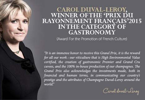 Carol Duval-Leroy, Winner of the 'Prix du Rayonnement Français' 2015   Vitabella Wine Daily Gossip   Scoop.it