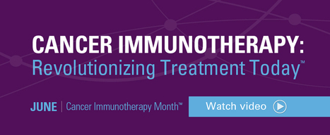 Cancer Immunotherapy | 21st Century Innovative Technologies and Developments as also discoveries, curiosity ( insolite)... | Scoop.it
