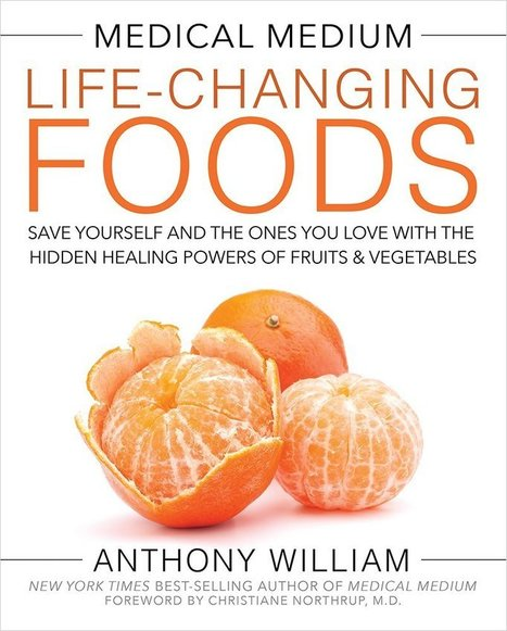 Medical Medium Life-changing Foods | Book Reviews, Summary | Bestseller | Non Fiction Book Reviews | Scoop.it