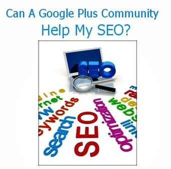 Can Google+ communities Really Boost Your SEO? | SEO, SMM | Scoop.it