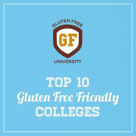 Top 10 Gluten Free Accommodating Colleges 2014 | Udi's® Gluten Free Bread | gluten-free products, recipe ideas, and resources | Scoop.it