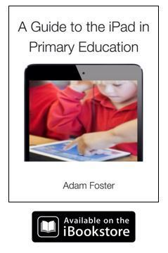 A Guide to the iPad in Primary Education - iLearn2 | Motivating Kids | Scoop.it