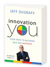 Review — Innovation You: Four Steps to Becoming New & Improved   The Jazz of Innovation   Scoop.it