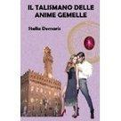 """Amazon.it: Stella Demaris: Kindle Store   Stella Demaris, """"Il Talismano delle Anime Gemelle"""", fantasy-thriller, e-book e libro cartaceo   Scoop.it"""