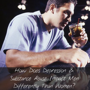 How Does Depression And Substance Abuse Impact Men | Co ... | Substance Abuse Disorders | Scoop.it