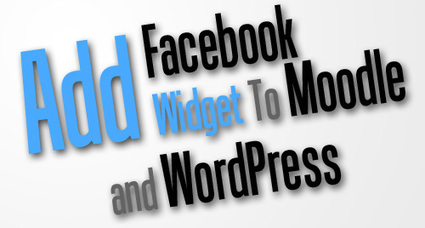 Add Facebook Widgets to Moodle | TICE et FLE | Scoop.it