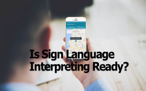 Is Sign Language Interpreting Ready for an Uber-like Approach? | Street Leverage | Supporting Educational Interpreters and Auslan Language Models | Scoop.it