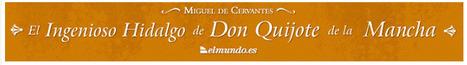 El Ingenioso Hidalgo de Don Quijote de la Mancha online | SI QUIERES APRENDER . . .ENSEÑA | Scoop.it