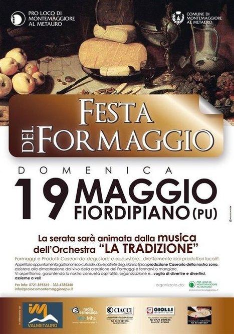 Montemaggiore al Metauro: si rinnova l'appuntamento con la Festa del Formaggio   Vini & tipicità della regione Marche   Scoop.it