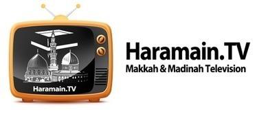 Haramain.Tv - Makkah and Madinah Television | www.hacveumreplatformu.com | Scoop.it