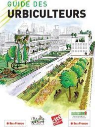 Le Guide des Urbiculteurs - Biodiv'ille | revue de johane | Scoop.it