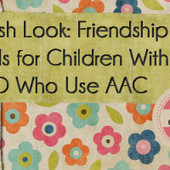 Fresh Look: Friendship Skills for Children With ASD Who Use AAC | AAC | Scoop.it