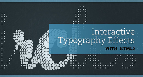 Interactive Typography Effects with HTML5 | Basics and principles for a good  Web Design | Scoop.it