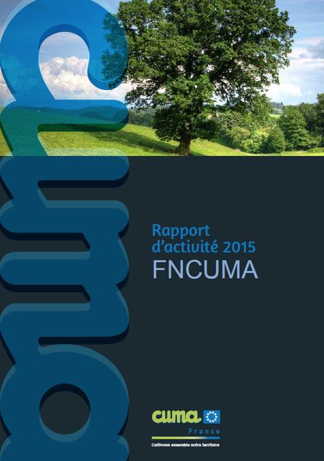FNCUMA : rapport d'activité et le rapport syndical | Revue de presse FNCUMA | Scoop.it