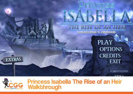 Princess Isabella: The Rise of an Heir Walkthrough: From CasualGameGuides.com | Casual Game Walkthroughs | Scoop.it