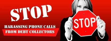 The Smartest Way To Stop Harassing Phone Calls From Debt Collectors   National Consumer Group News Feed   Scoop.it