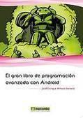 El gran libro de programación avanzada con Android - Libro - Evasion - elEconomista.es   El gran libro de programacion avanzada con android   Scoop.it