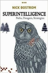 Nick Bostrom Explores Superintelligence in His New Book | Global Brain | Scoop.it