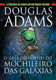 [Resenha #1034] O Guia Definitivo do Mochileiro das Galáxias - Douglas Adams @editoraarqueiro | Lost Girly Girl | Ficção científica literária | Scoop.it
