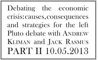 Debating the economic crisis, part 2 – Andrew Kliman   real utopias   Scoop.it