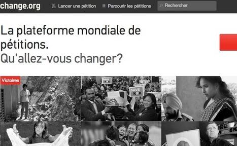 La plateforme de pétitions en ligne Change.org lève 15 millions de dollars | Humanitech : Le Digital au Service de l'Humanitaire | Scoop.it