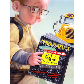 page skipper: Ten Rules You Must Absolutely Not Break if You Want to Survive the School Bus by John Grandits | Black-Eyed Susan Picture Books  2013 - 2014 | Scoop.it