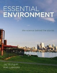 Test Bank For » Test Bank for Essential Environment The Science Behind the Stories, 4th Edition : Withgott Download | Environmental Sciences and Geology Test Bank | Scoop.it