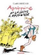 Agrippine et La Secte à Raymonde /Lire en Ligne  | fleenligne | Scoop.it