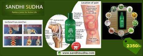 Sandhi Sudha | Original SandhiSudha - Joint Pain Relief Herbal Formula | Scoop.it