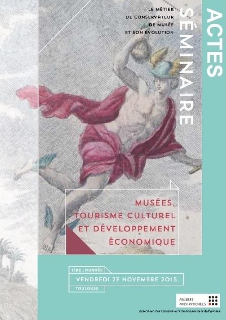 Actes du séminaire « Musées, tourisme culturel et développement économique »   Médiation scientifique et culturelle   Scoop.it