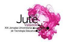 XXI Jornadas Universitarias de Tecnología Educativa JUTE 2013 | TIC, Innovación y Educación | TICE Tecnologías de la Información y la Comunicación en Educación | Scoop.it