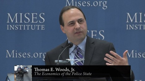 ▶ The Economics of the Police State | Thomas E. Woods, Jr. - YouTube | Government cancer treatment | Scoop.it