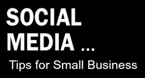 Small Business Success in Social Media: 3 Tips | Ideas That Open Our Minds To Freedom | Scoop.it