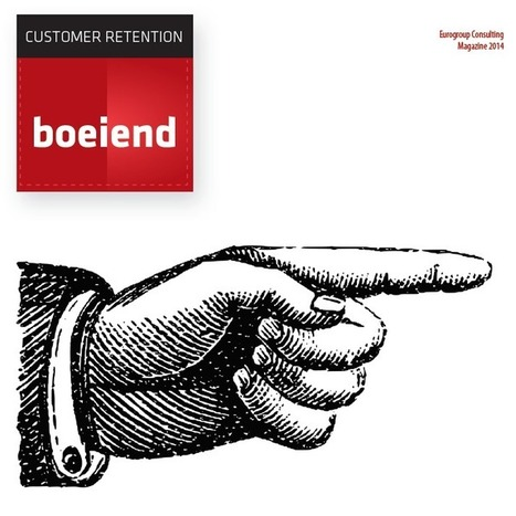Boeiend, ons relatiemagazine over Customer Retention - Eurogroup Consulting | Campagnemanagement | Scoop.it