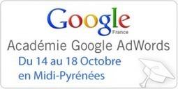Google Adwords Academy le 14 & 15 Octobre dès 09H00 à La Cantine Toulouse... | La Cantine Toulouse | Scoop.it