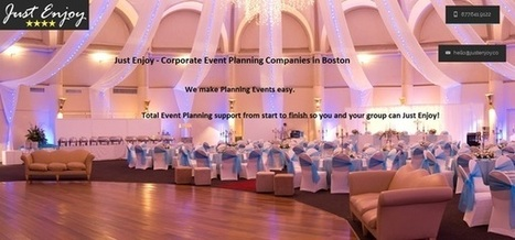 Just Enjoy - Corporate Event Planning Companies in Boston | A unique corporate event in Boston | Scoop.it