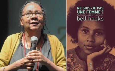 « Ain't I a Woman » de bell hooks enfin traduit en français | A Voice of Our Own | Scoop.it