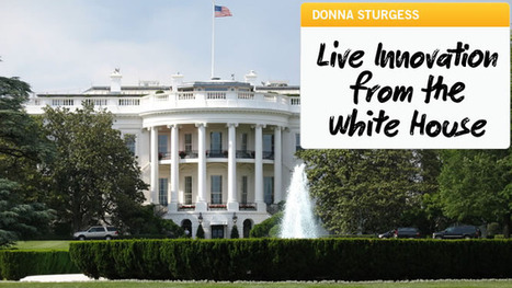 Live Innovation from the White House   The Jazz of Innovation   Scoop.it
