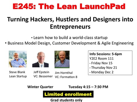 New Lessons Learned from Berkeley & Stanford Lean LaunchPad Classes | EDUCACIÓN 3.0 - EDUCATION 3.0 | Scoop.it