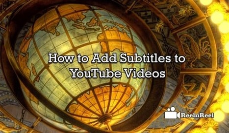 How to Add Subtitles to YouTube Videos | Online Media Marketing | Scoop.it