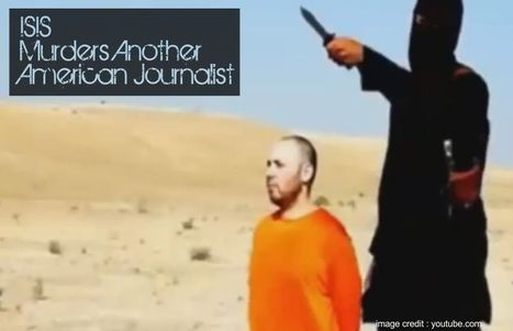 ISIS murders another American journalist   World Latest News   Scoop.it