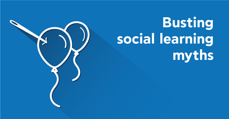 5 Social Learning Myths impressively debunked! | Social Media CC | Scoop.it